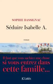 http://www.editions-jclattes.fr/seduire-isabelle-9782709656030