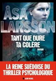http://www.albin-michel.fr/ouvrages/tant-que-dure-ta-colere-9782226323996