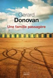 http://www.seuil.com/ouvrage/une-famille-passagere-gerard-donovan/9782021291155