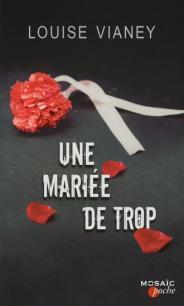 http://www.editions-mosaic.fr/une-mariee-de-trop-9782280358170