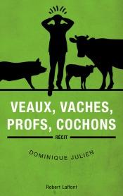 http://www.laffont.fr/site/veaux_vaches_profs_cochons_&100&9782221190388.html