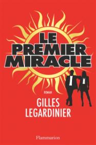 https://www.mollat.com/livres/1609780/gilles-legardinier-le-premier-miracle