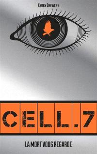 https://www.mollat.com/livres/289754/kerry-drewery-cell-7-la-mort-vous-regarde