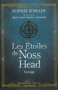 https://www.mollat.com/livres/296933/sophie-jomain-les-etoiles-de-noss-head-volume-1-vertige