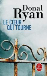http://www.livredepoche.com/le-coeur-qui-tourne-donal-ryan-9782253068662