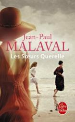 http://www.livredepoche.com/les-soeurs-querelle-jean-paul-malaval-9782253069041