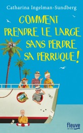 https://www.fleuve-editions.fr/livres/litterature/comment_prendre_le_large_sans_perdre_sa_perruque_-9782265114548/
