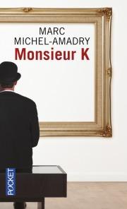 https://www.pocket.fr/tous-nos-livres/romans/romans-francais/monsieur_k-9782266264679/