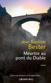 http://calmann-levy.fr/livres/meurtre-au-pont-du-diable/