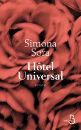 http://www.belfond.fr/livre/litterature-contemporaine/hotel-universal-simona-sora