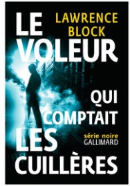 http://www.gallimard.fr/Catalogue/GALLIMARD/Serie-Noire/Romans-noirs/Le-voleur-qui-comptait-les-cuilleres