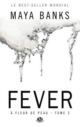 Fever Fleur de peau 2