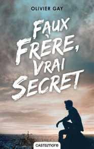 http://www.castelmore.fr/livre/view/faux-frere-vrai-secret
