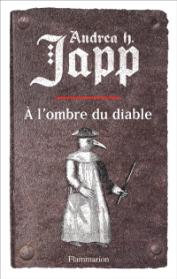 https://www.mollat.com/livres/229801/andrea-h-japp-le-fleau-de-dieu-volume-2-a-l-ombre-du-diable