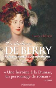 https://www.mollat.com/livres/746009/laure-hillerin-la-duchesse-de-berry-l-oiseau-rebelle-des-bourbons