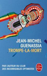http://www.livredepoche.com/trompe-la-mort-jean-michel-guenassia-9782253068679