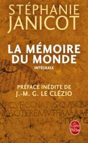 http://www.livredepoche.com/la-memoire-du-monde-stephanie-janicot-9782253189596
