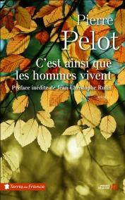 http://www.pressesdelacite.com/livre/romans-regionaux/c-est-ainsi-que-les-hommes-vivent-pierre-pelot