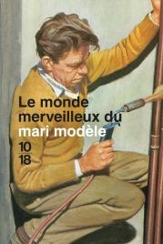 https://www.10-18.fr/livres/non-fiction/le_monde_merveilleux_du_mari_modele-9782264069832/