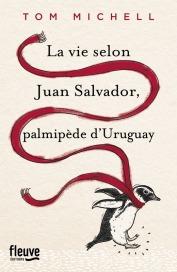 https://www.fleuve-editions.fr/livres/litterature/la_vie_selon_juan_salvador-_palmipede_duruguay-9782265115736/