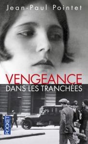 https://www.pocket.fr/tous-nos-livres/romans/romans-francais/vengeance_dans_les_tranchees-9782266271301/