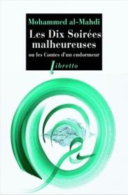 http://www.editionslibretto.fr/les-dix-soirees-malheureuses-muhammad-al-mahdi-9782369143048