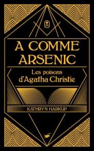 http://www.editions-jclattes.fr/comme-arsenic-9782702446324