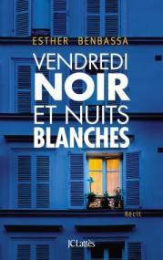 http://www.editions-jclattes.fr/vendredi-noir-et-nuits-blanches-9782709658546