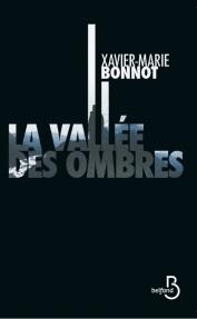 http://www.belfond.fr/livre/polars-et-thrillers/la-vallee-des-ombres-xavier-marie-bonnot