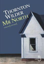 http://www.belfond.fr/livre/litterature-contemporaine/mr-north-thornton-wilder