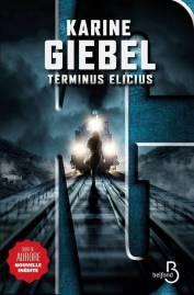 http://www.belfond.fr/livre/polars-et-thrillers/terminus-elicius-karine-giebel
