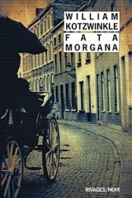 http://www.payot-rivages.net/livre_Fata-Morgana-William-KOTZWINKLE_ean13_9782743637958.html