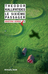 http://www.payot-rivages.net/livre_Le-sixieme-passager-Theodor-KALLIFATIDES_ean13_9782743638016.html