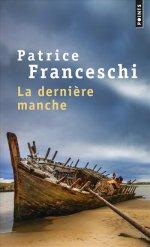 http://www.lecerclepoints.com/livre-derniere-manche-patrice-franceschi-9782757856963.htm#page