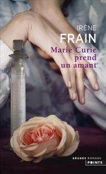 http://www.lecerclepoints.com/livre-marie-curie-prend-amant-irene-frain-9782757862339.htm#page
