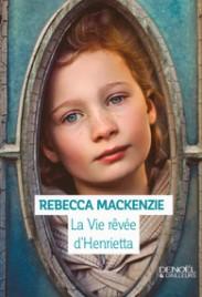 http://www.denoel.fr/Catalogue/DENOEL/Denoel-d-ailleurs/La-Vie-revee-d-Henrietta