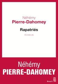 http://www.seuil.com/ouvrage/rapatries-nehemy-pierre-dahomey/9782021344516