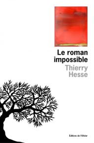 http://www.editionsdelolivier.fr/catalogue/9782823611021-le-roman-impossible