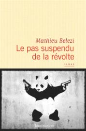 https://www.mollat.com/livres/1907357/mathieu-belezi-le-pas-suspendu-de-la-revolte