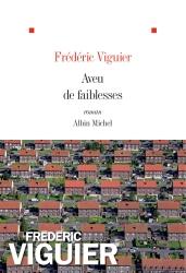 http://www.albin-michel.fr/ouvrages/aveu-de-faiblesses-9782226328793