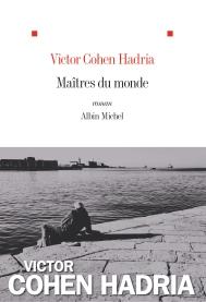 http://www.albin-michel.fr/ouvrages/maitres-du-monde-9782226393296