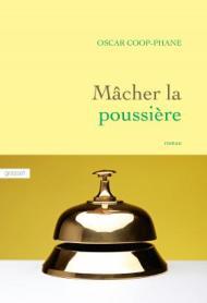 http://www.grasset.fr/macher-la-poussiere-9782246854951