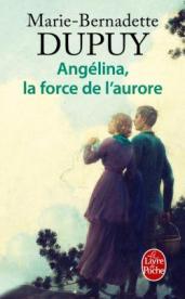 http://www.livredepoche.com/la-force-de-laurore-marie-bernadette-dupuy-9782253066194