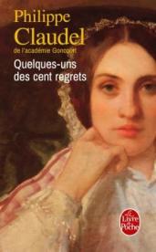 http://www.livredepoche.com/quelques-uns-des-cent-regrets-philippe-claudel-9782253070641