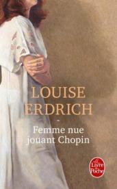 http://www.livredepoche.com/femme-nue-jouant-chopin-louise-erdrich-9782253070658