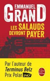 http://www.livredepoche.com/les-salauds-devront-payer-emmanuel-grand-9782253086079