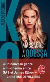 http://www.livredepoche.com/massacre-odessa-ko-tome-1-alex-brienne-de-9782253086604