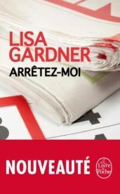 http://www.livredepoche.com/arretez-moi-lisa-gardner-9782253112037