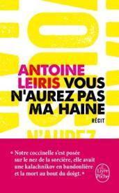 http://www.livredepoche.com/vous-naurez-pas-ma-haine-antoine-leiris-9782253132035