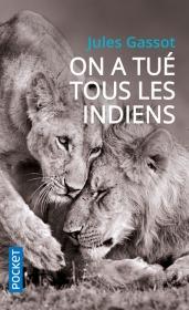 https://www.pocket.fr/tous-nos-livres/romans/romans-francais/on_a_tue_tous_les_indiens-9782266264938/